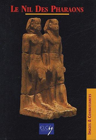 9782753200319: Le Nil des Pharaons