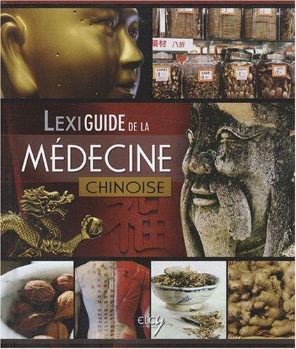 9782753200913: lexiguide de la médecine chinoise