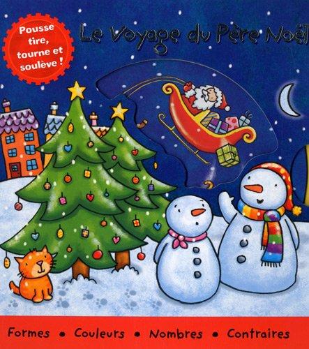 9782753201521: Le voyage du Père Noël (French Edition)