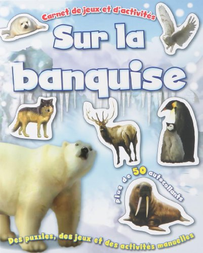 Banquise (Sur La)