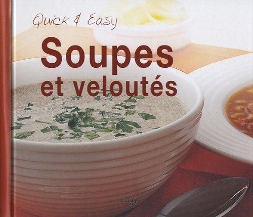 9782753203198: Soupes et veloutés (French Edition)