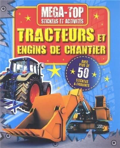 TRACTEURS ET ENGINS DE CHANTIER. STICKERS ET ACTIVITES