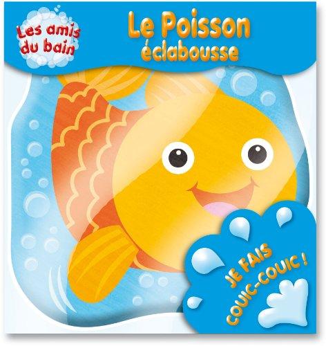 9782753207141: Le poisson éclabousse (livre bain)