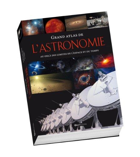 9782753207516: Grand atlas de l'astronomie