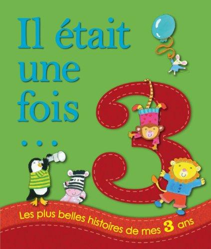 9782753207950: Les plus belles histoires de mes 3 ans