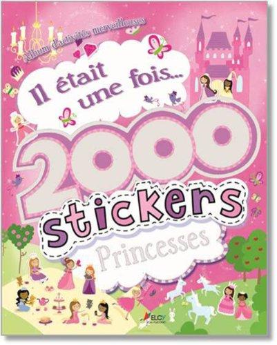 9782753208063: Il était une fois...2000 stickers princesses
