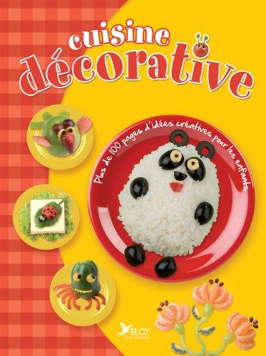 9782753208315: Cuisine décorative