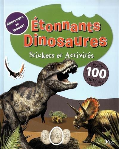 9782753209435: Etonnants Dinosaures : Stickers et activités