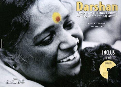 Darshan Voyage dans les bras d'Amma: Benant Bernard