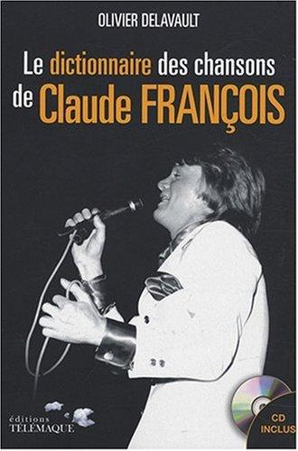 9782753300651: Dictionnaire des chansons de Claude François (1CD audio)