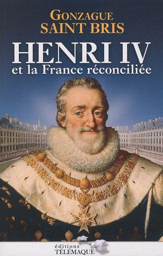 9782753300996: Henri IV et la France r�concili�e