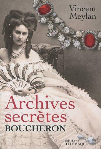 9782753301009: Archives secr�tes Boucheron