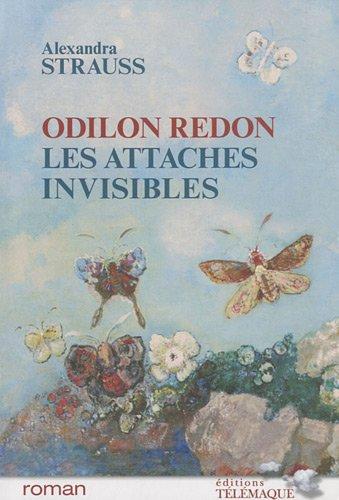 9782753301320: Odilon Redon, Les attaches invisibles (French Edition)