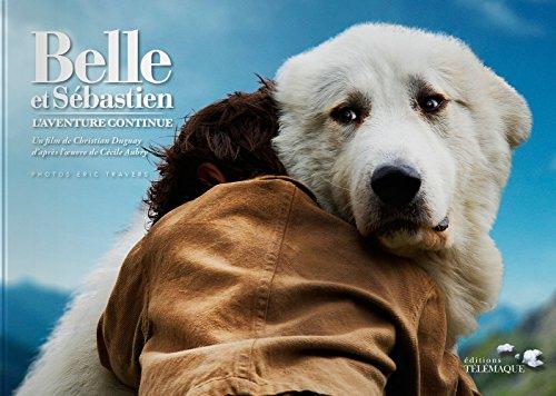 9782753302679: Belle et Sebastien, l'aventure continue