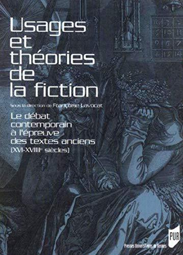 USAGES ET THEORIES DE LA FICTION: LAVOCAT,FRANCOISE