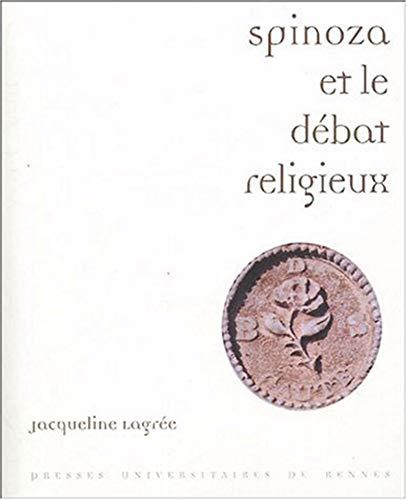 Spinoza et le débat religieux : Lectures: Jacqueline Lagrée
