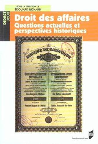 9782753500129: Droit des affaires : Questions actuelles et perspectives historiques