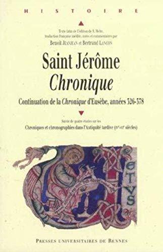 Chronique : continuation de la Chronique d'Eusèbe, années 326-378 Suivi de ...
