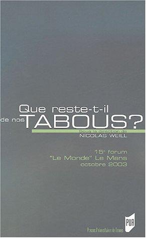 QUE RESTE-T-IL DE NOS TABOUS: WEILL,NICOLAS