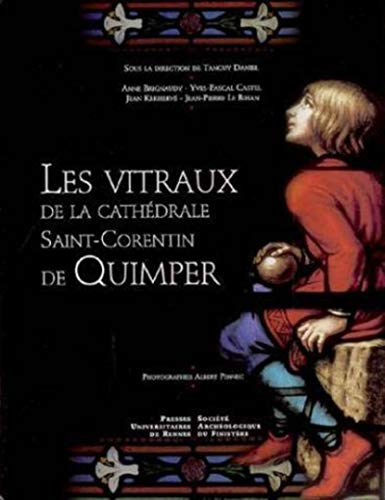 9782753500372: Les vitraux de la cathédrale Saint-Corentin de Quimper