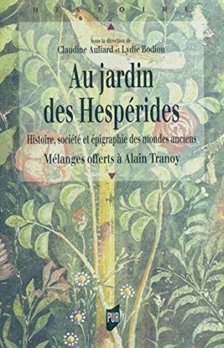 9782753500495: Au jardin des hesperides histoire, societe et epigraphie des mondes anciens