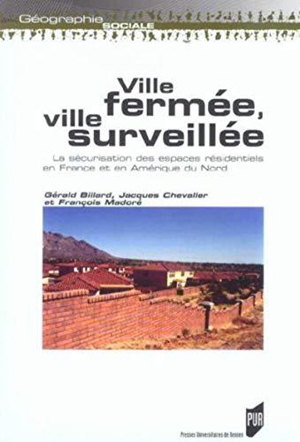VILLE FERMEE VILLE SURVEILLEE: COLLECTIF