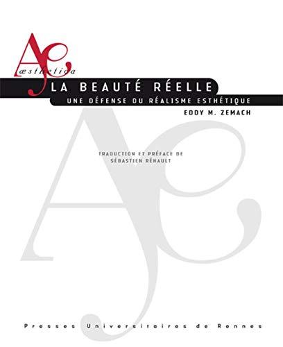 9782753500938: Le beauté réelle : Une défense du réalisme esthétique