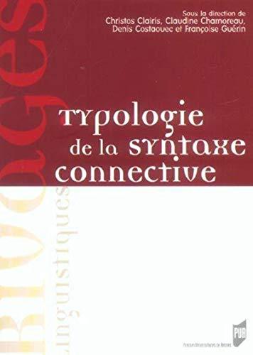 TYPOLOGIE DE LA SYNTAXE CONNECTIVE: COLLECTIF