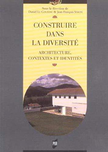 Construire dans la diversité : architecture, contextes et identités