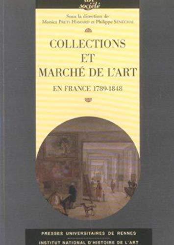 Collections et marché de l'art en France : 1789-1848