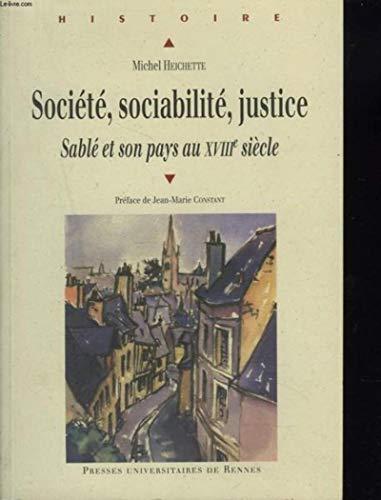 Société, sociabilité, justice : Sablé et son pays au XVIIIe siè...