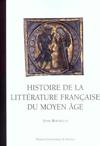 9782753501294: Histoire de la littérature française du Moyen Age