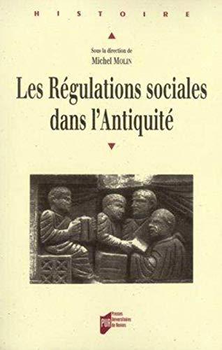 les régulations sociales dans l'antiquité: Michel Molin