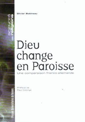 9782753501461: Dieu change en paroisse : Une comparaison franco-allemande