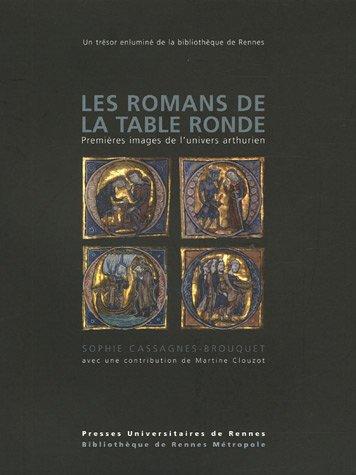 Les romans de la Table ronde Premieres images de l'univers arthu: Cassagnes Brouquet Sophie