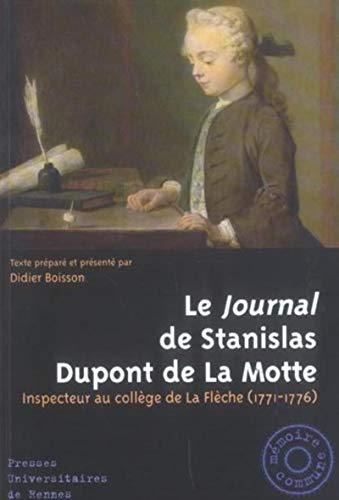 JOURNAL DE STANISLAS DUPONT DE LA MOTTE: BOISSON,DIDIER