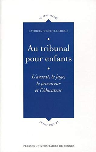 9782753501577: Au tribunal pour enfants (French Edition)
