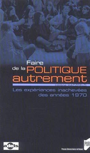 Faire de la politique autrement (French Edition): Hélène Hatzfeld