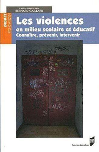 les violences en milieu scolaire et educatif: BERNARD GAILLARD