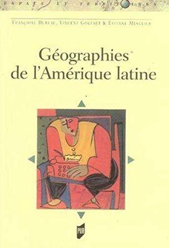 Geographies de l'Amerique Latine: Dureau Francoise