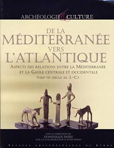 """""""de la méditerranée vers l'atlantique ; aspects des relations entre la m&..."""