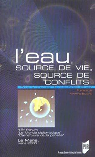 L'eau source de vie source de conflits: Gelard Jean Pierre