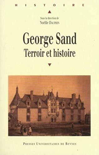 GEORGE SAND TERROIR ET HISTOIRE: DAUPHIN,NOELLE