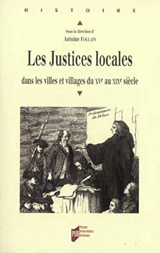 JUSTICES LOCALES: FOLLAIN,ANTOINE
