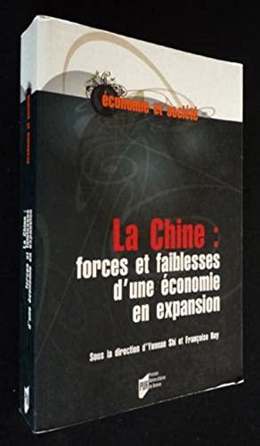 La Chine: forces et faiblaisses d'une economie en expansion: Shi,Yunnan
