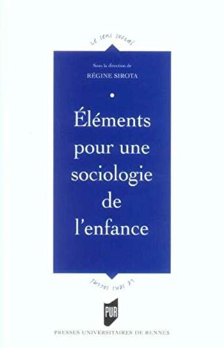 9782753503083: Elements Pour Une Sociologie De L'Enfance