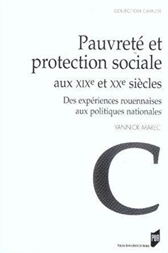 Pauvreté et protection sociale aux XIXe et XXe siècles : des expériences ...