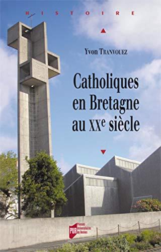 Catholiques en Bretagne au XXe siècle: Tranvouez, Yvon