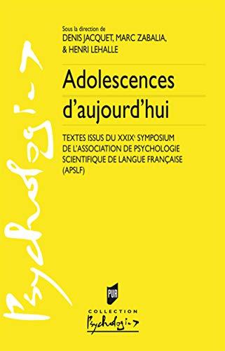 ADOLESCENCES D'AUJOURD'HUI: COLLECTIF