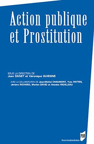 9782753503236: Action publique et prostitution (Des Sociétés)